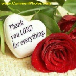 Thank You Lord For Everything - Love and Roses