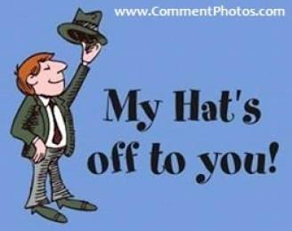 My hats off to you
