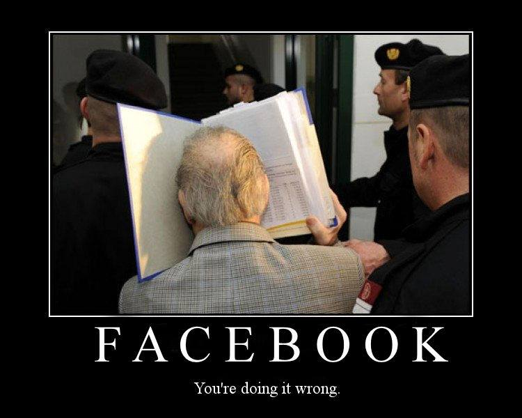 Facebook - You Are Doing It Wrong