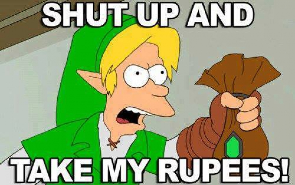 Image result for shut up and take my rupees