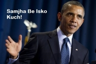 Samjha Be Isko Kuch - Barack Obama