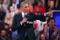 You Da Man - Barack Obama