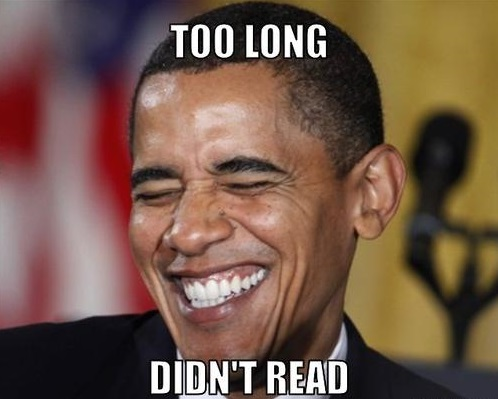 Too Long Didnt Read - Barack Obama