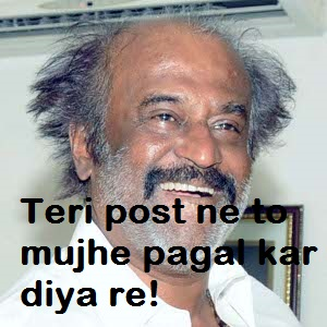 Teri Post Ne To Mukhe Pagal Kar Diya Re - Rajnikanth
