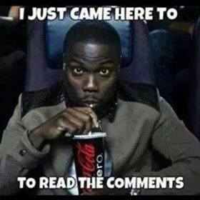 I Just Came Here To Read The Comments - Kevin Hart