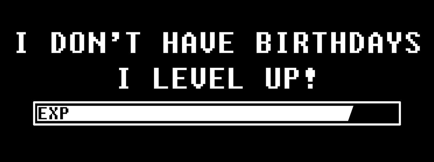 Image result for birthday level up