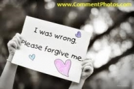 I was wrong - Please forgive me - Sign board