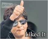 Liked It - Sharukh Khan