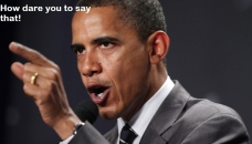How Date You To Say That - Barack Obama Get Angry