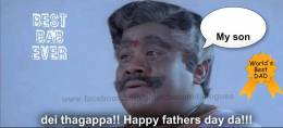 Best Dad Ever - My Son. Dei Thagappa. Senthil - Happy Fathers Day Da