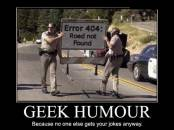 Error 404 - Road Not Found -  Geek Humour